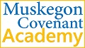 Muskegon Covenant Academy